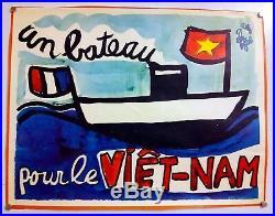 Jean Effel Un Bateau Pour Le Vietnam Affiche Originale Très Rare 1968
