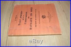 TRAITE PRATIQUE POUR LA CONSTRUCTION DES BATEAUX EN BOIS Dervin 1963